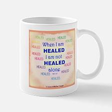 ACIM Mug-I Am Not Healed Alone