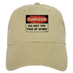 Do Not Try This Cap