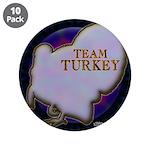 """Team Turkey 3.5"""" Button (10 pack)"""