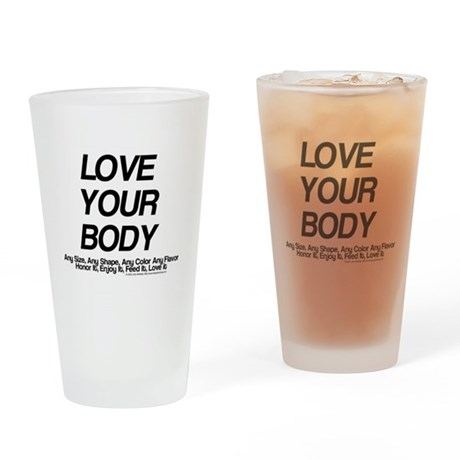 Love Your Body Pint Glass