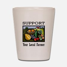 Support Your Local Farmer Shot Glass