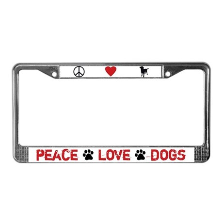 Peace Love Dogs License Plate Frame White By Fcac