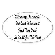 Dewey Town Drunk Decal