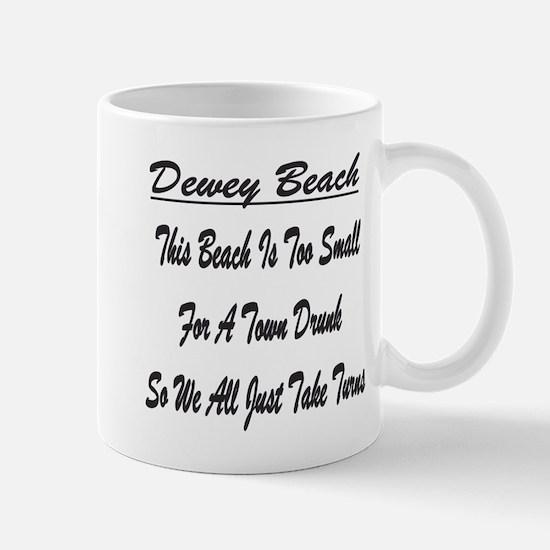 Dewey Town Drunk Mug
