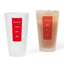 Cancer Survivors Never Give Up Tumbler Pint Glass