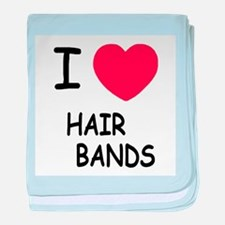 I heart hair bands baby blanket