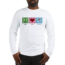 Peace Love Pit Bull Long Sleeve T-Shirt