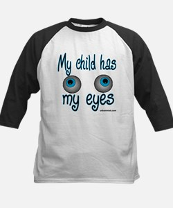 my child has my eyes Kids Baseball Jersey