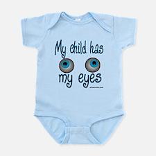my child has my eyes Infant Bodysuit