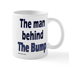 the man behind the bump Mug