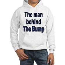 the man behind the bump Hoodie