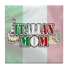 """""""Italian Mom"""" Tile Coaster"""