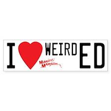 I Heart Weird Ed Bumper Sticker