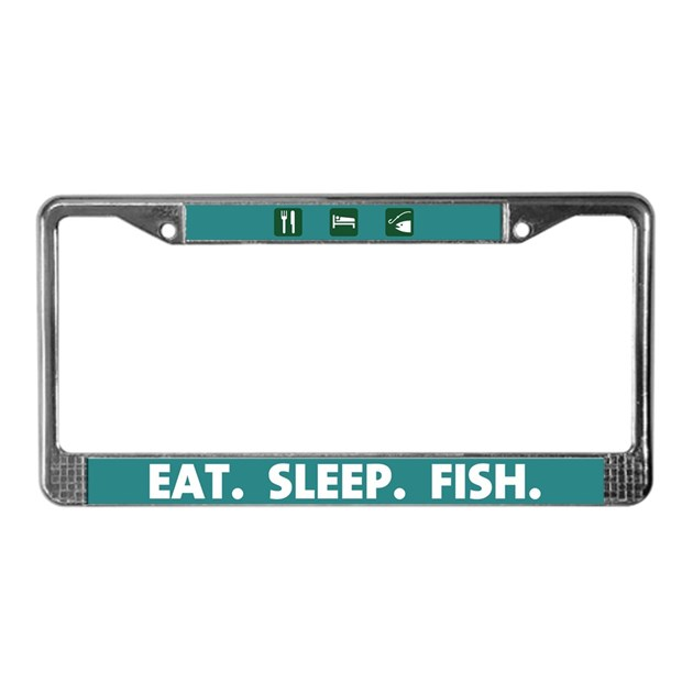 Eat sleep fish license plate frame by 4dgrafx for Fishing license plate