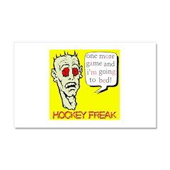 Hockey Freak Car Magnet 12 x 20