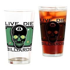 Live Die Billiards Drinking Glass