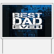 Best Dad Yard Sign