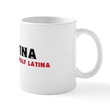 Half Black + Half Latina = BLATINA! Mug