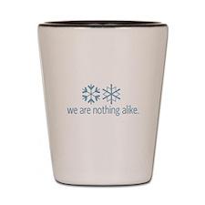 Snowflakes Nothing Alike Shot Glass