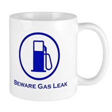 Beware of Gas Leak Mug