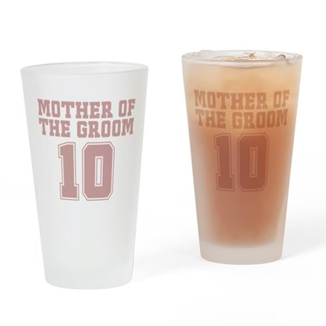 Pink Groom Mother 10 Pint Glass