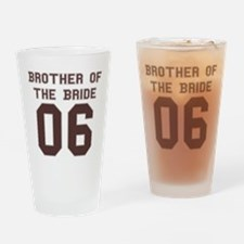 Brother of the Bride 06 Pint Glass