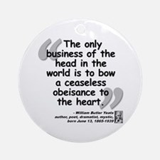 Yeats Heart Quote Ornament (Round)
