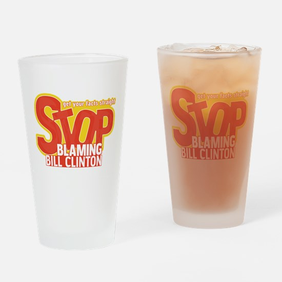 Stop Blaming Clinton Pint Glass