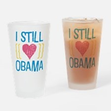 Still Love Obama Pint Glass