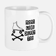 Cool Roller derby mom Mug