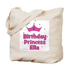1st Birthday Princess ELLA Tote Bag