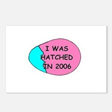I WAS HATCHED IN 2006 Postcards (Package of 8)