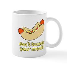 Don't Tweet Your Meat! Mug