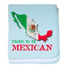 Proud to be Mexican baby blanket
