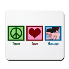 Peace Love Massage Mousepad