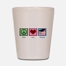 Peace Love Massage Shot Glass