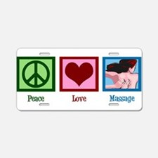 Peace Love Massage Aluminum License Plate
