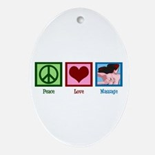 Peace Love Massage Ornament (Oval)