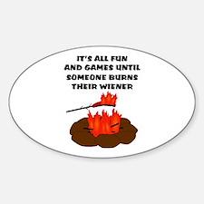Someone Burns Wiener Sticker (Oval)