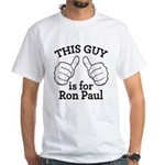This Guy Ron Paul White T-Shirt