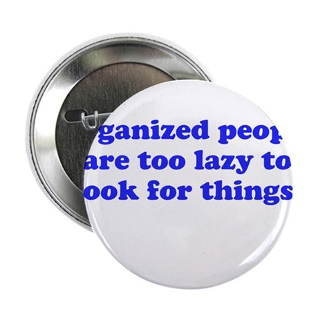 "Organized People 2.25"" Button"