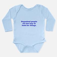 Organized People Long Sleeve Infant Bodysuit