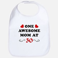 30th Birthday Awesome Mom Bib