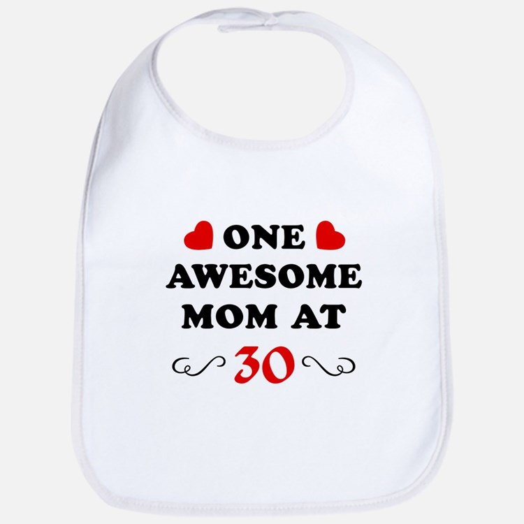 30th Birthday Awesome Mom Bib