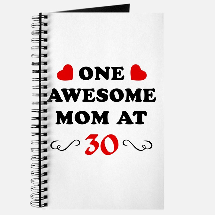 30th Birthday Awesome Mom Journal