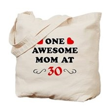 30th Birthday Awesome Mom Tote Bag