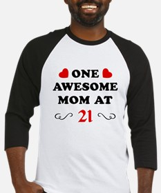 21st Birthday Awesome Mom Baseball Jersey