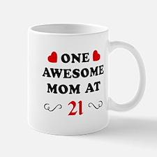 21st Birthday Awesome Mom Mug