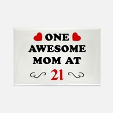 21st Birthday Awesome Mom Rectangle Magnet