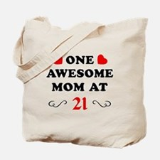 21st Birthday Awesome Mom Tote Bag